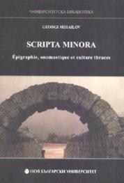 Scripta minora. Epigraphie, onomastique et culture thraces