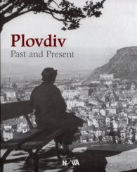 Plovdiv - Past and Present