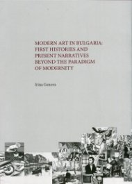 Modern Art in Bulgaria: First Histories and Narratives Beyond the Paradigm of Modernity