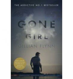 Gone Girl/ Now A Major Motion Picture