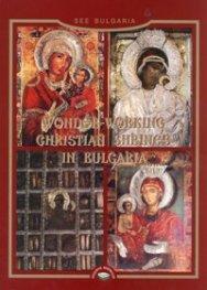 Wonder-Working Christian Shrines in Bulgaria