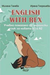 English with Rex. Учебно помагало по английски език за нивата А1 и А2