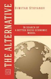 The Alternative: In search of a better socio-economic model