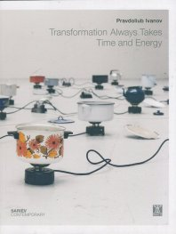 Transformation Always Takes Time and Energy