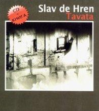 Slav de Hren. Tavata - CD+книга