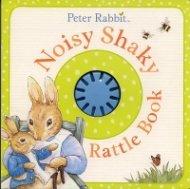 Peter Rabbit: Noisy Shaky Rattle Book