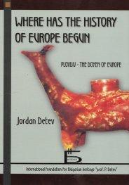 Where has the history of Europe begun: Plovdiv - the doyen of Europe
