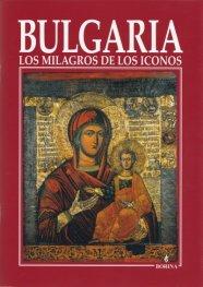 Bulgaria: Los milagros de los iconos