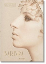 Barbra Streisand: Steve Schapiro & Lawrence Schiller