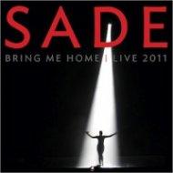 SADE: Bring me Home Live/ 2011