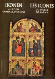 Ikonen aus dem Varnaer Museum/ Les icones du musee de Varna