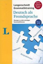 Langenscheidt Grammatiktraining& Deutsch als Fremdsprache Niveau A1 - B1