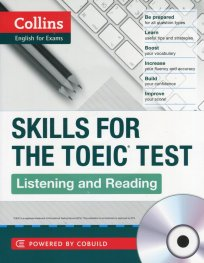Collins English for Exams: Skills for The TOEIC TEST. Listening and Reading