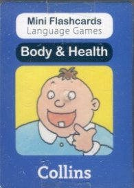 Mini Flash Cards Language Games: Body & Health