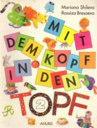 Mit dem Kopf in den Topf  /  нем.ез.за 2 кл - Учебник