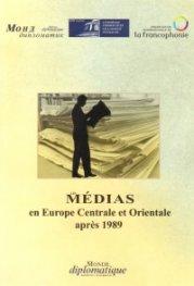 Medias en Europe Centrale et Orientale apres 1989