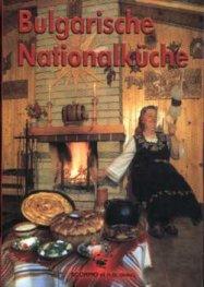 Bulgarische Nationalkuche/ тв.к.