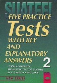 Тестове по английски език за кандидат-студенти № 2 Five Practice Tests