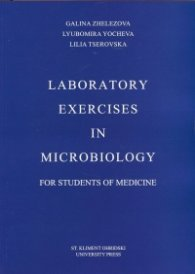 Laboratory Exercises in Microbiology for Students of Medicine
