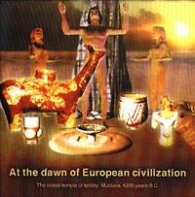 At the dawn of European civilization CD