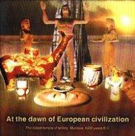At the dawn of European civilization CD
