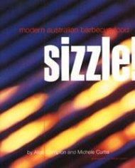 Sizzle! Modern Australian Barbecue Food